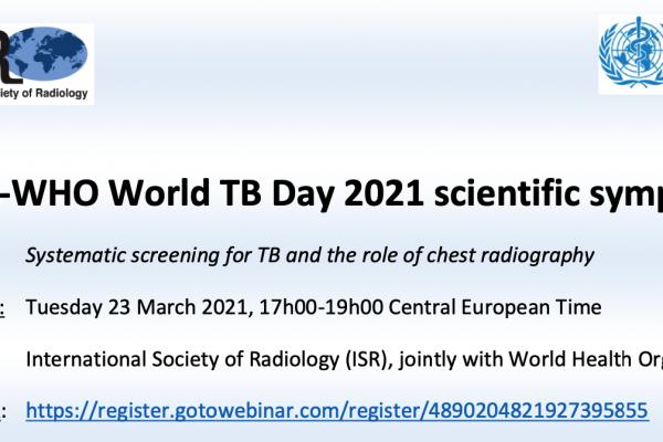 Симпозиум Международного Общества Радиологов и ВОЗ: Скрининг туберкулеза и роль рентгенографии легких – 23 марта 2021г